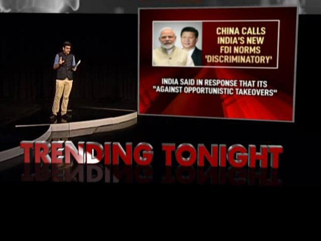 Video : India's New FDI Norms Against Liberalisation: China