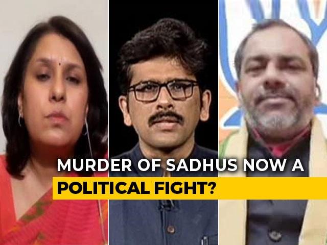 Video : Political Fight Over Killing Of Sadhus In UP, Maharashtra
