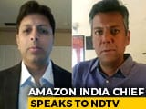 "Video : ""Unprecedented Times, Supplying Essentials Priority"": Amazon India Chief"