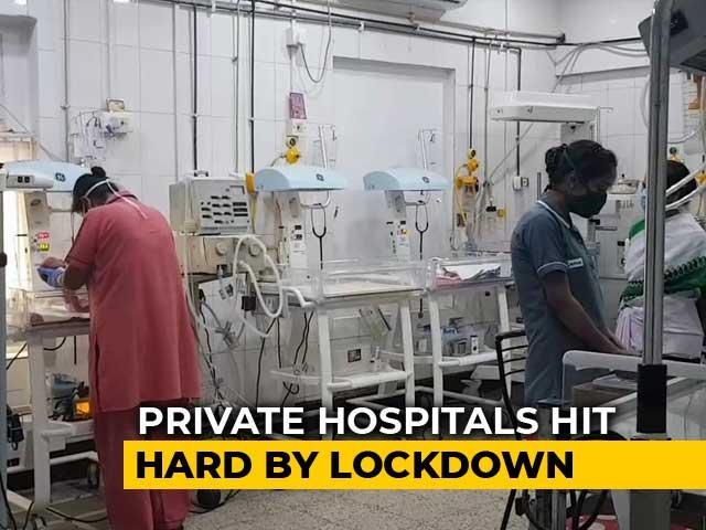 """Video : """"In Big Trouble"""": COVID-19 Lockdown Puts Private Hospitals On Ventilator"""