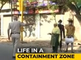 Video : What Life In Delhi's Containment Zones Looks Like Amid Lockdown