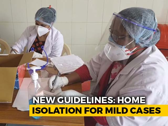 Video : Centre Issues Guidelines For Home Isolation Of Very Mild COVID-19 Cases