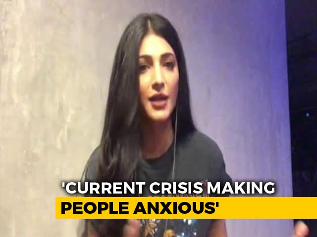 Video : 'This Is An Anxious Time For Everybody', Says Actress Shruti Haasan