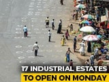 Video : 17 Industrial Estates In Chennai To Reopen Tomorrow, Work With 25% Staff
