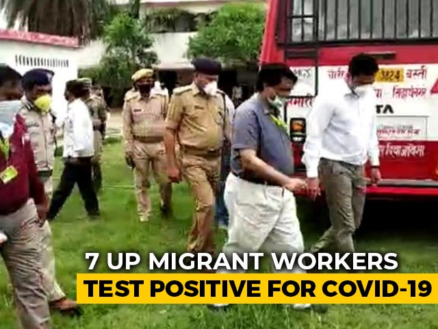 Video : 7 UP Migrants Who Returned From Maharashtra Test Positive For COVID-19