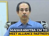 Video : Uddhav Thackeray To Meet Alliance Partners Today Amid Reports Of Rift