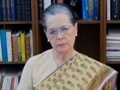 मोदी सरकार लॉकडाउन और कोरोना संकट के मोर्चे पर हर तरह से नाकाम साबित : सोनिया गांधी