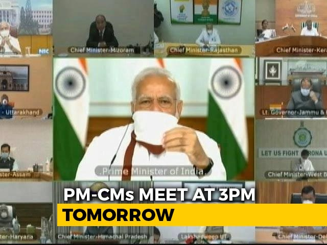 Video : PM To Meet Chief Ministers Tomorrow At 3 pm To Discuss Lockdown
