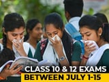 Video : Pending CBSE Class 10, 12 Board Exams To Be Held Between July 1-15