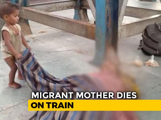 Video : Baby Tries To Wake Dead Mother At Bihar Station In Endless Migrant Crisis