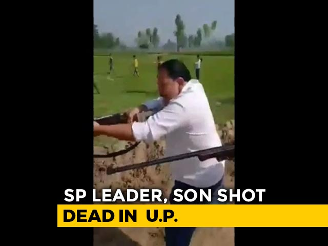 Video : On Camera, Samajwadi Party Leader And Son Shot Dead In UP
