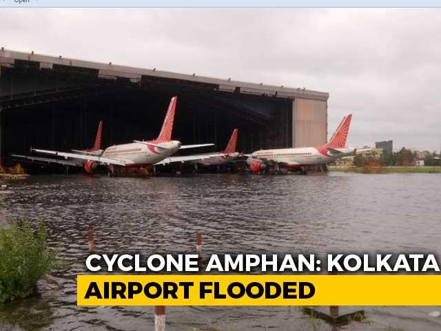 Video : Cyclone Amphan Leaves Kolkata Airport Flooded, Damages Hangars