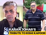 Video : Karan Johar's Emotional Tribute To Rishi Kapoor