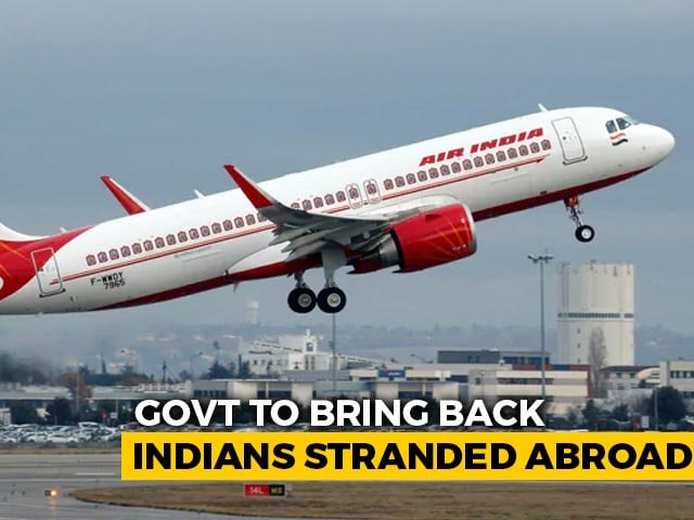 """Video : """"Asymptomatic"""" Indians Stranded Abroad To Be Flown Home From May 7"""