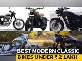 Video : Best Modern Classic Bikes Under Rs. 2 Lakh | carandbike