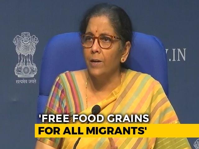 Video : Free Foodgrain Supply To Migrants For Next 2 Months, Says Nirmala Sitharaman