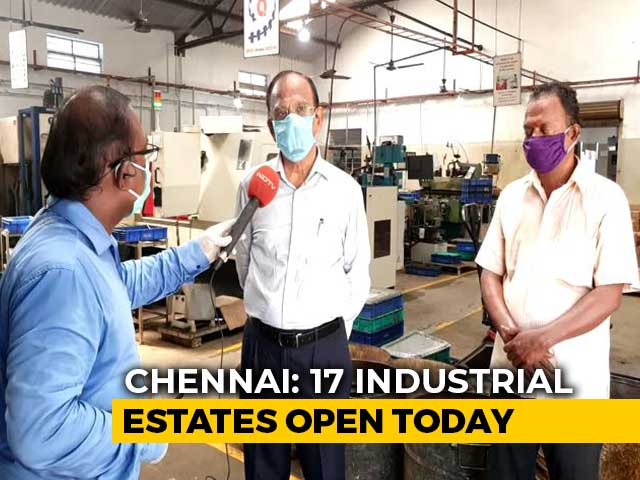 Video : 17 Industrial Estates Reopen In Chennai