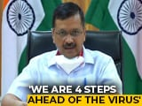 "Video : ""4 Steps Ahead Of Virus, Can't Have Permanent Lockdown"": Arvind Kejriwal"