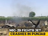Video : MiG-29 Fighter Jet Crashes In Punjab, Pilot Ejects, Probe Ordered