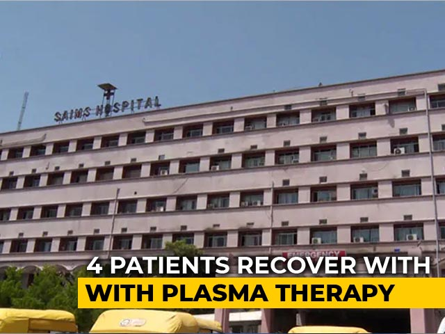 Video : 4 Critical Coronavirus Patients Recover After Plasma Therapy In Indore