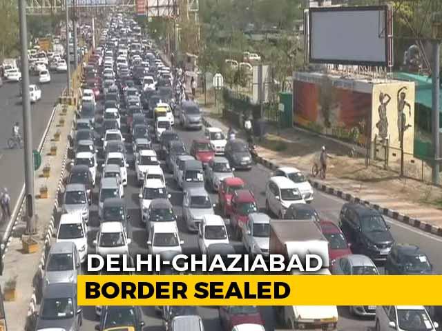 Video : Huge Jam As Ghaziabad Seals Border With Delhi Again Over Virus Spike