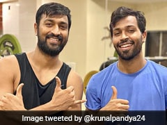 "Krunal Pandya Calls Brother Hardik Pandya His ""Source Of Motivation"" In Gym Photo"