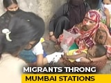 Video : Migrants Suffer As Centre, Maharashtra Blame Each Other Over Trains
