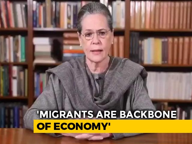 "Video : Congress To Pay Migrants' Fare, Says Sonia Gandhi. Centre Slams ""Show"""