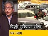 Video : देस की बात रवीश कुमार के साथ : दिल्ली का रास्ता बंद
