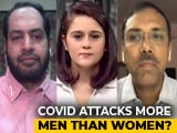 Video : Coronavirus Attacks More Men Than Women? Doctors Answer