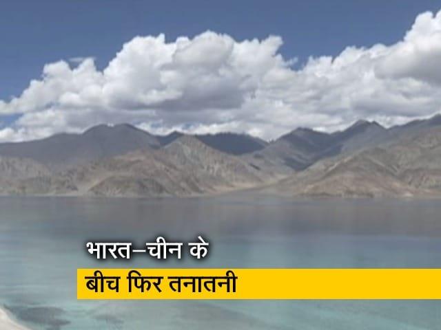 Videos : क्यों खिंची हैं भारत-चीन के बीच तलवारें?