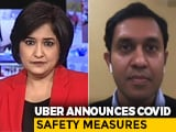 Video : Uber Outlines New COVID-19 Safety Measures For Drivers, Riders