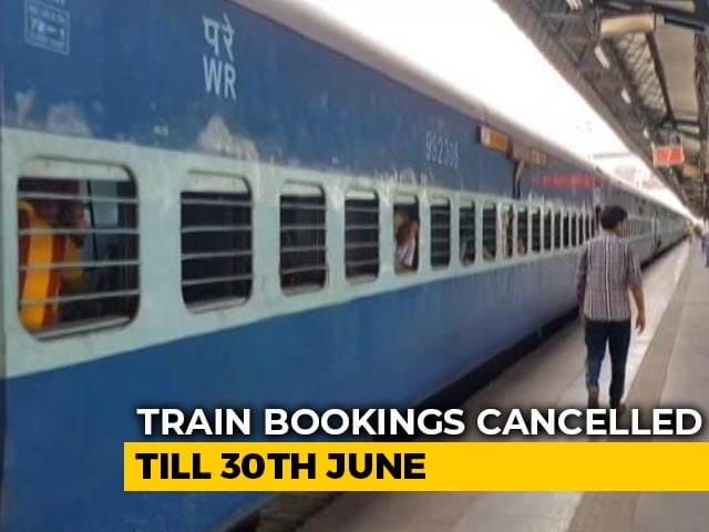 Video : Barring 15 Specials And Migrant Trains, Tickets Cancelled Till End-June