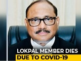 Video : Lokpal Member Justice AK Tripathi, 62, Dies Due To Coronavirus