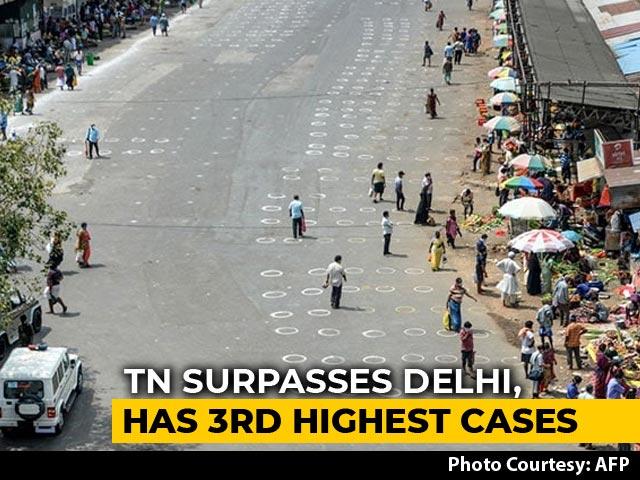 Video : Tamil Nadu Coronavirus Cases More Than Delhi, Becomes 3rd Worst-Hit State