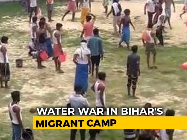Video : On Camera, Fight Over Water At Bihar Quarantine Centre