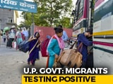 Video : 50 Migrants Who Returned Home Test Positive In Single UP District