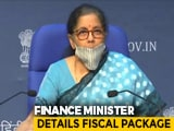 Video : 45 Lakh MSMEs To Benefit Via Rs. 3 Lakh Crore Loans, Says Finance Minister