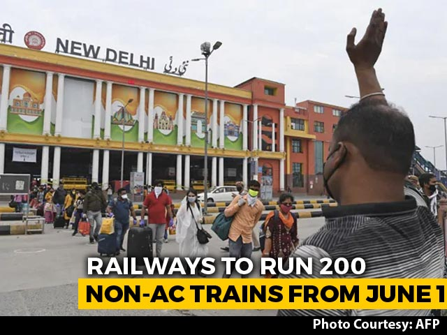 Video : Railways To Run 200 Non-AC Trains Daily From June 1, Online Bookings Soon