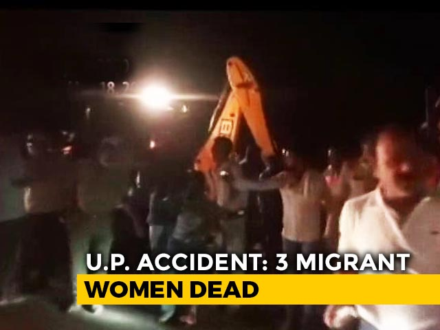 Video : 3 Migrant Women Killed, Over 12 Injured As Truck Overturns In UP