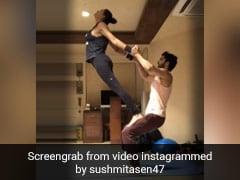 Sushmita Sen और Boyfriend Rohman Shawl के रोमांटिक वर्कआउट और योगा वीडियो हो रहे हैं वायरल, Watch Video