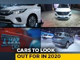 Video : Cars To Look Out For In 2020