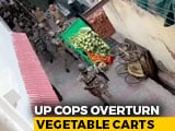Video : On Camera, UP Cops Overturn Vegetable Carts Near Coronavirus Hotspot