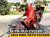 Video : Bihar Girl Cycles 1,200 Km Home With Injured Father As Pillion