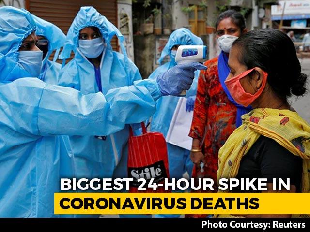 Video : Biggest 24-Hour Spike In Coronavirus Deaths, Cases In India