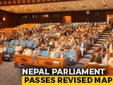 Video : Nepal Parliament Clears Revised Map Which Includes Indian Territory