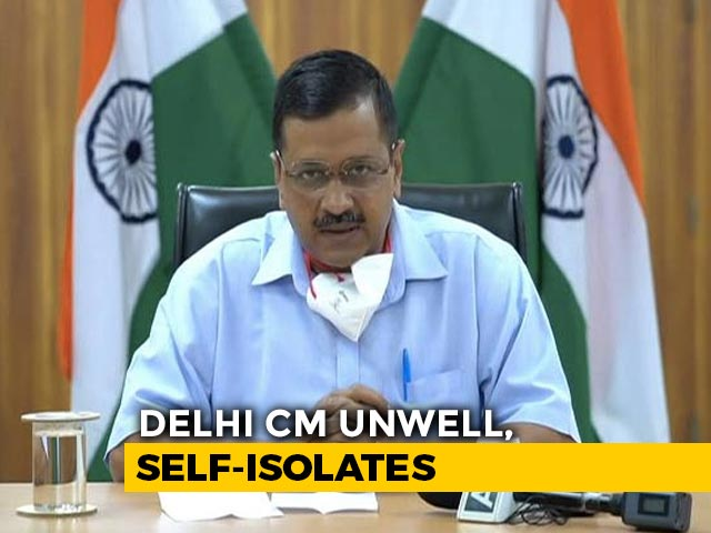 Video : Arvind Kejriwal Unwell, Self-Isolates, Coronavirus Test Tomorrow