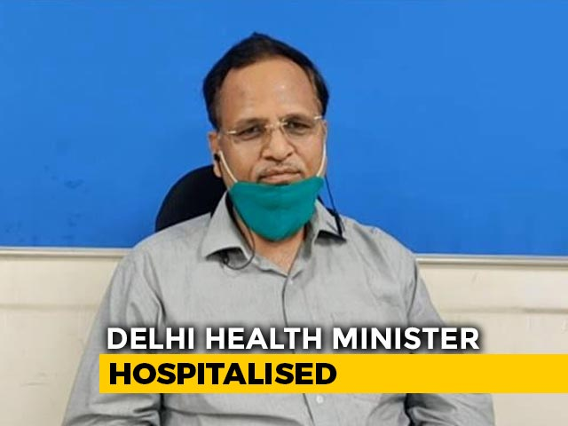 Video : Delhi Heath Minister Satyendar Jain Hospitalized, Tested For Covid-19