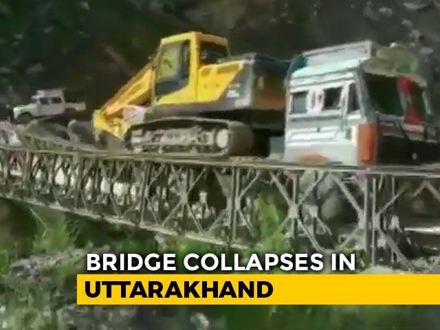 Video : On Camera, Bailey Bridge Near India-China Border In Uttarakhand Collapses