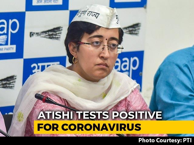 Video : AAP's Atishi Positive For Coronavirus, Third Delhi MLA To Get COVID-19
